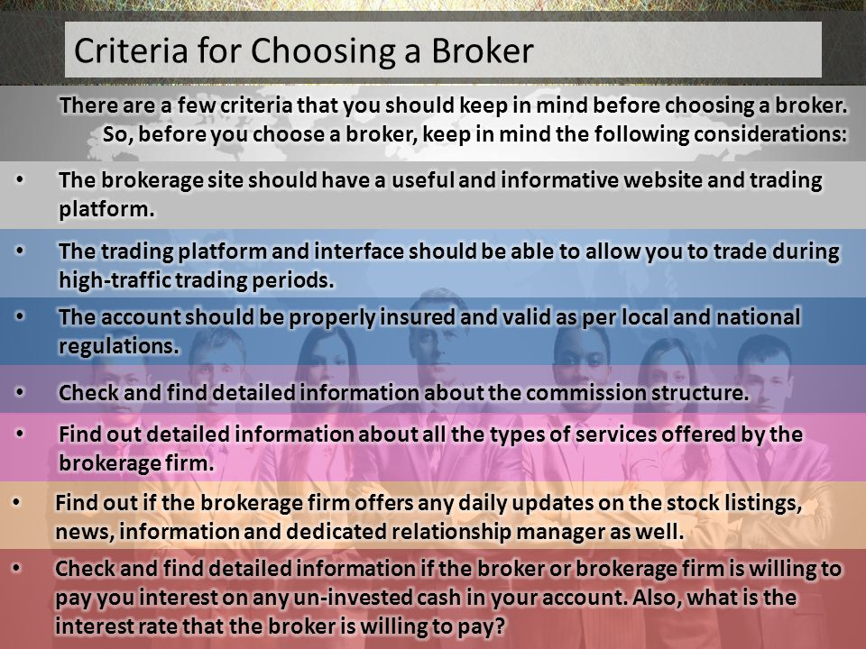 Criteria for Choosing a Broker