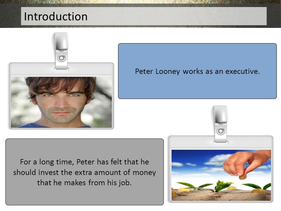 Peter Looney works as an executive.