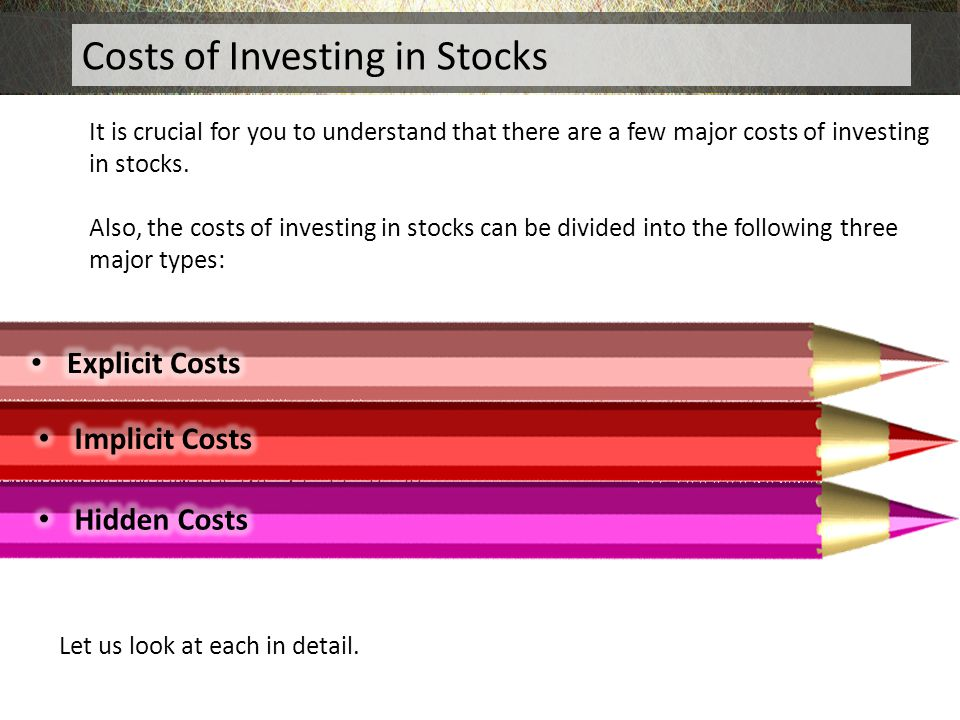 Costs of Investing in Stocks