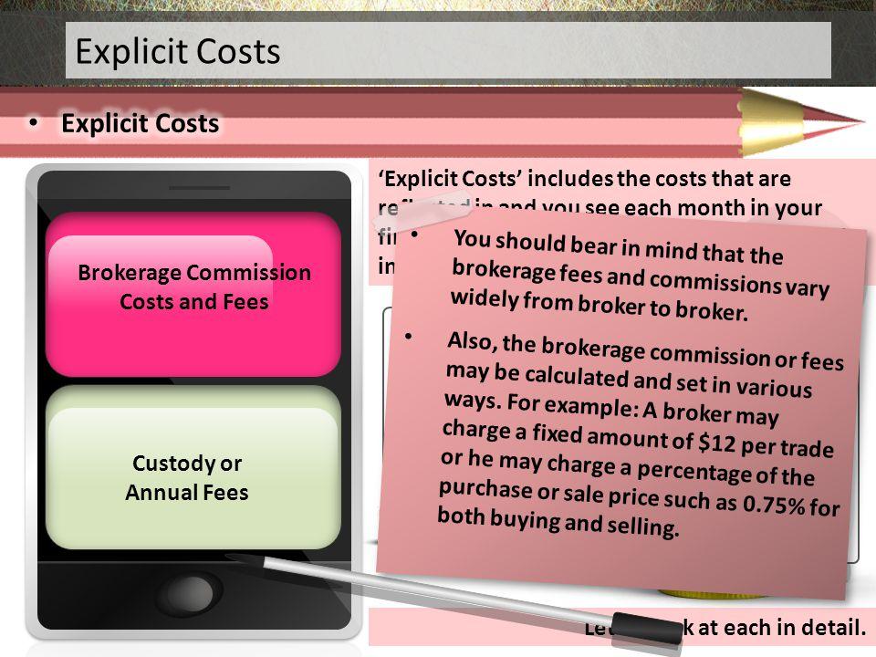 Explicit Costs Explicit Costs