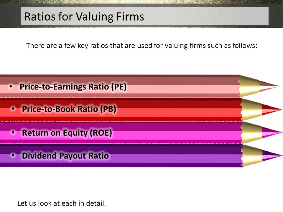 Ratios for Valuing Firms