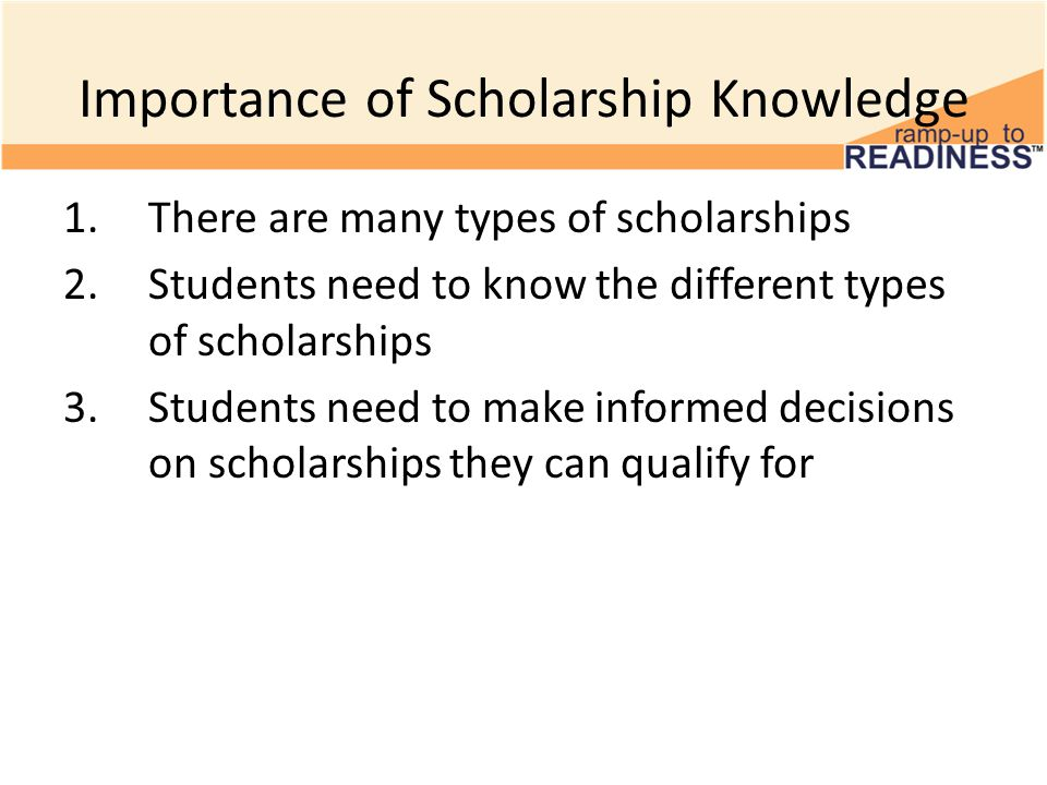 types of college scholarships To find out if you qualify for any federal or state financial aid, you must complete the fafsa you must also complete the fafsa before you apply for a scholarship.