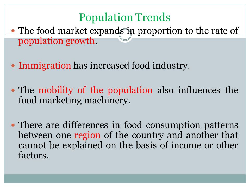 The impact of the demographic factors in the food industry