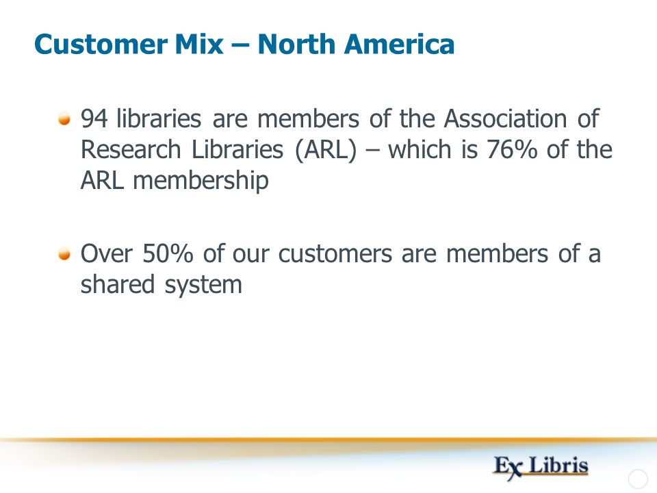 Customer Mix – North America