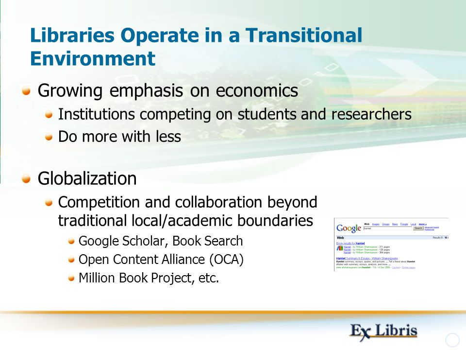 Libraries Operate in a Transitional Environment