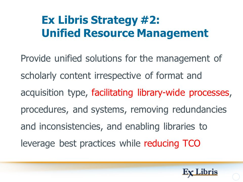 Ex Libris Strategy #2: Unified Resource Management