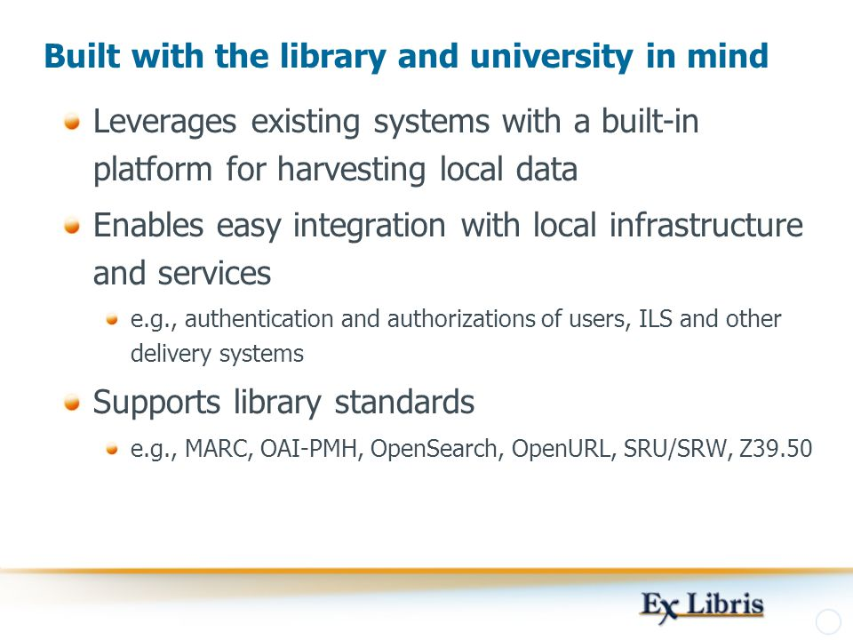 Built with the library and university in mind