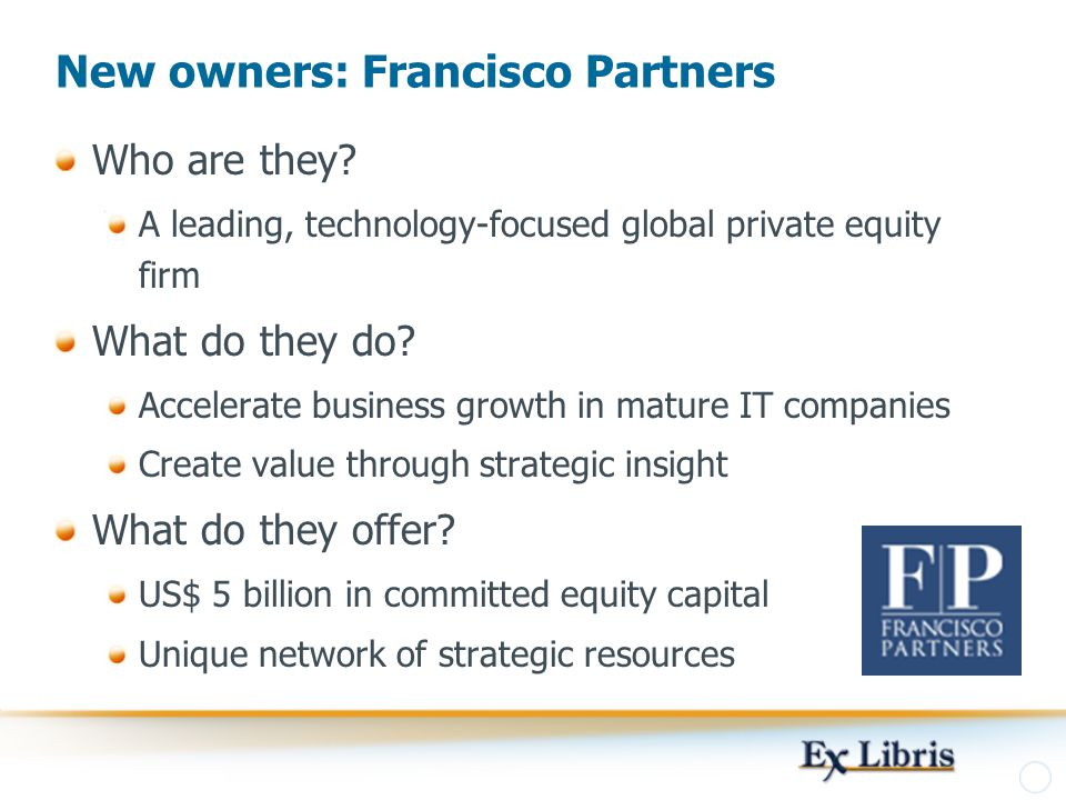 New owners: Francisco Partners