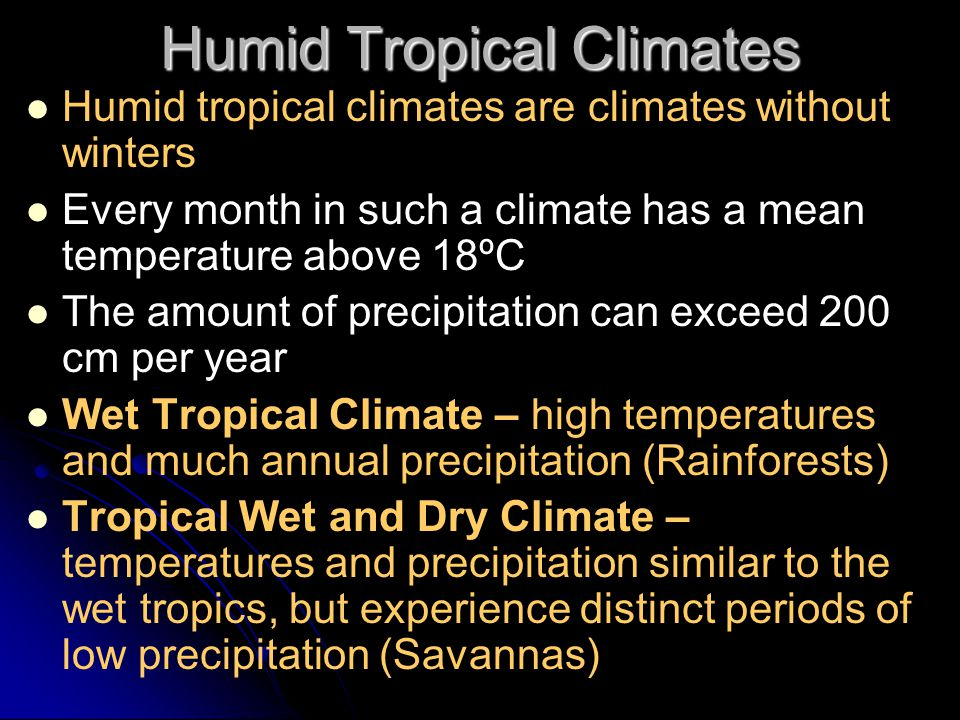 Humid Tropical Climates