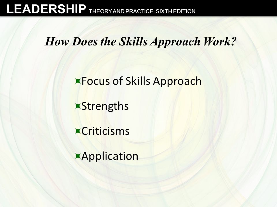 How Does the Skills Approach Work