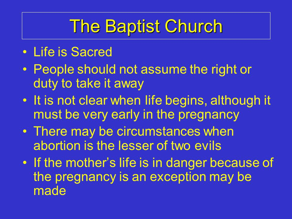 The Baptist Church Life is Sacred