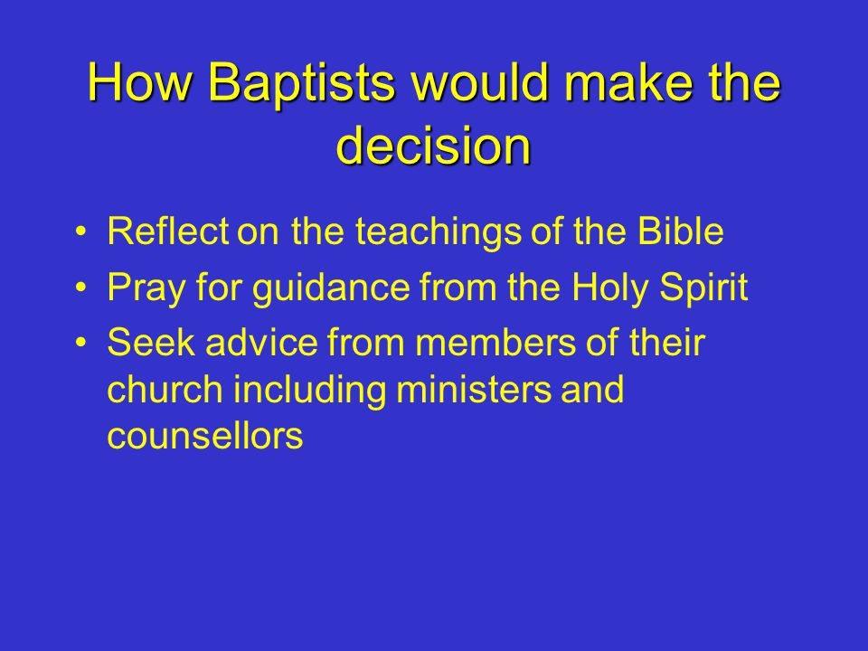 How Baptists would make the decision