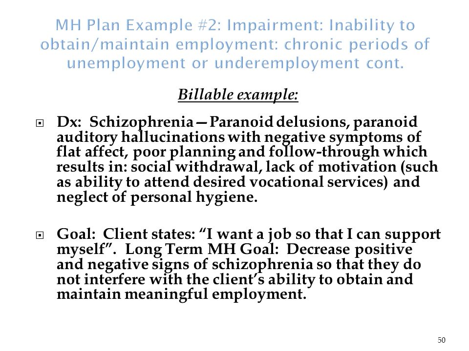 short term and long term goals for paranoid schizophrenics Home » disorders » schizophrenia » delusional disorder  beliefs and instead to concentrate on realistic and concrete problems and goals within the person's life  likely to be very long.