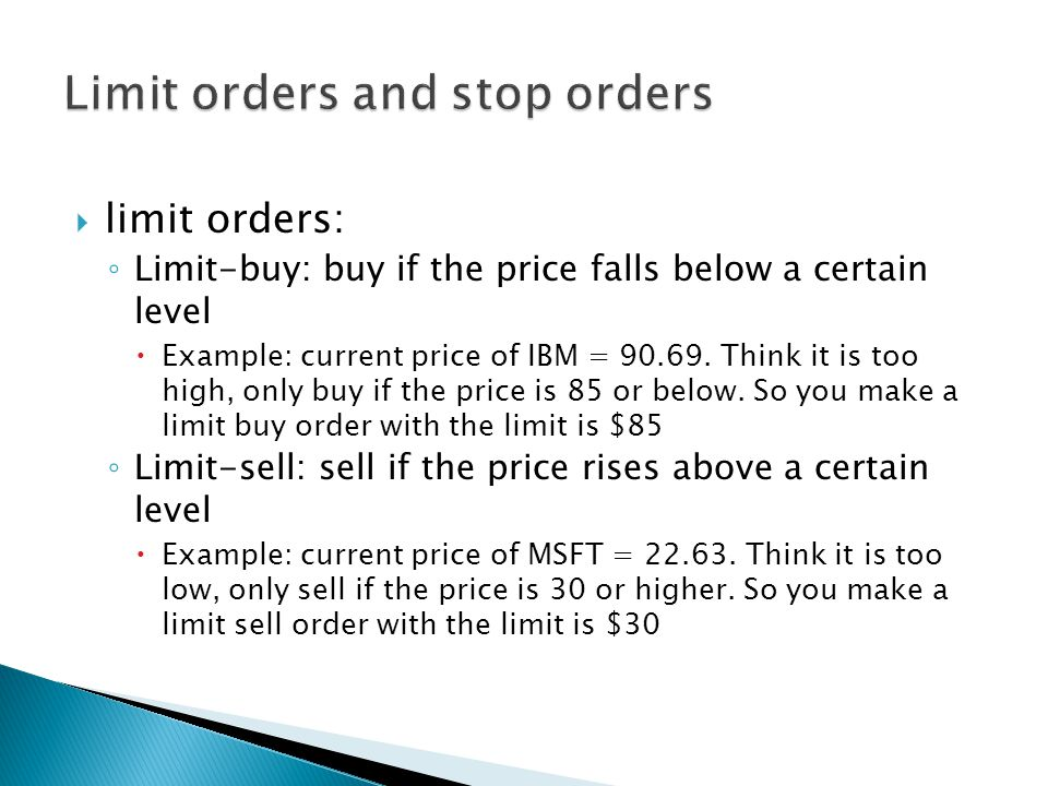 Limit orders and stop orders