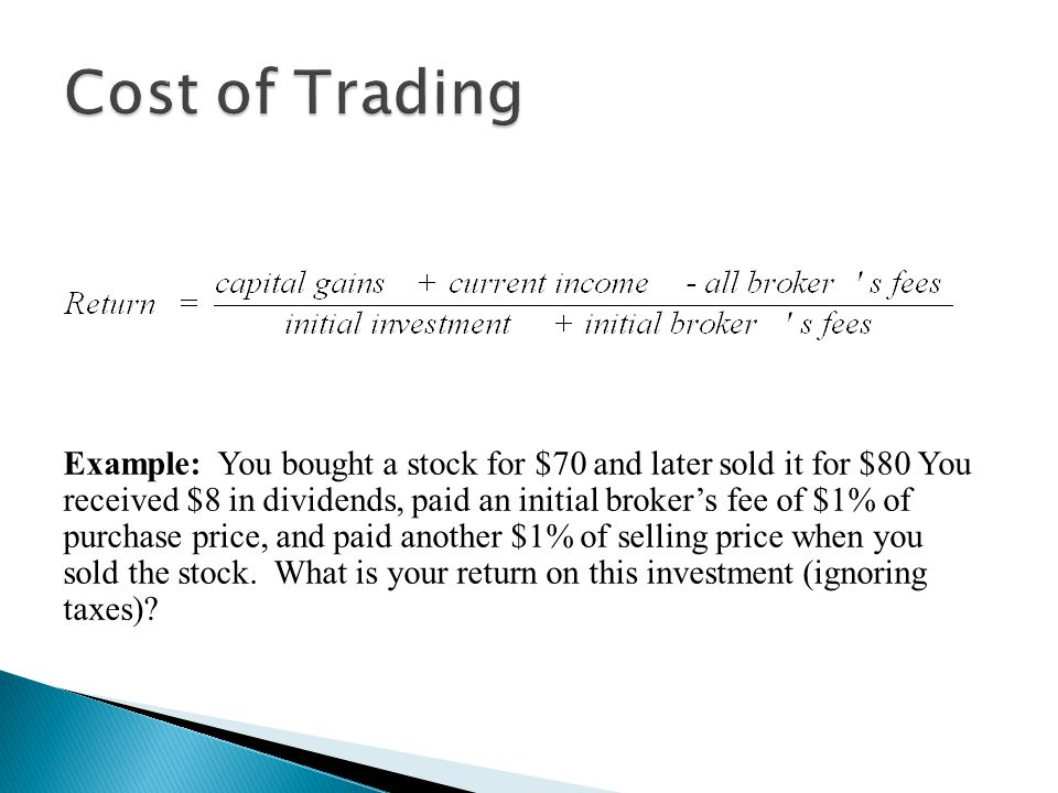Cost of Trading Impact of trading costs on returns