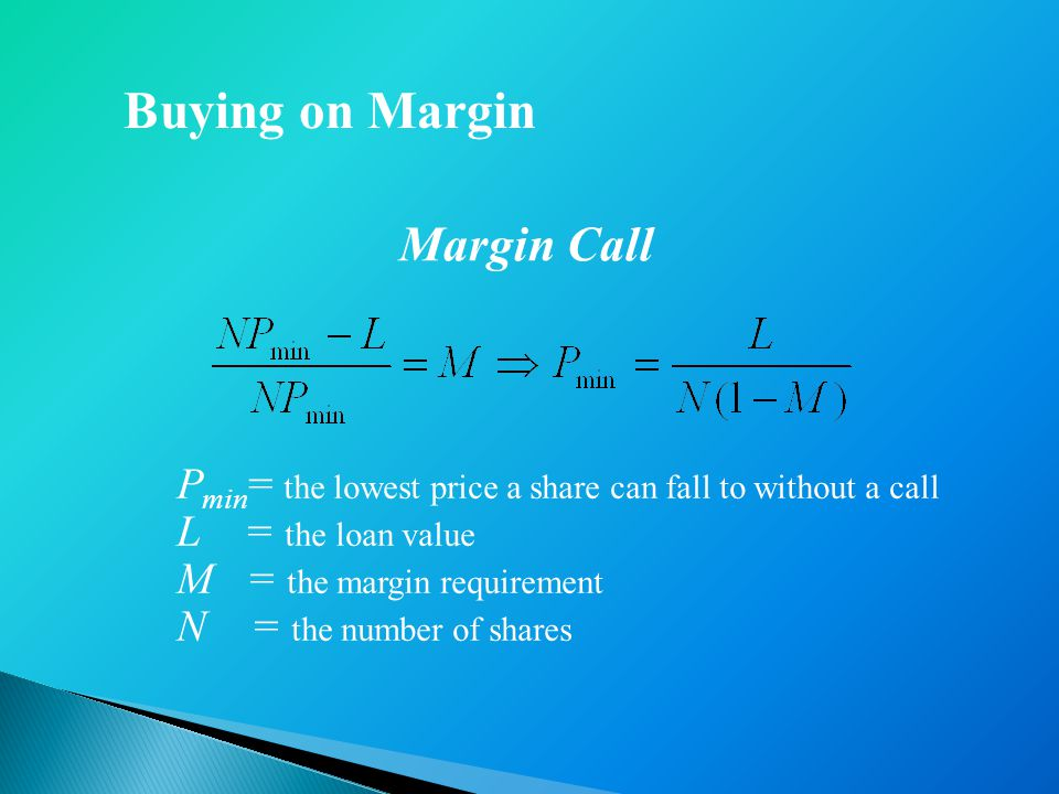 Buying on Margin Margin Call
