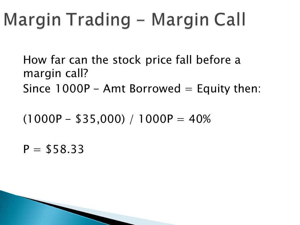 Margin Trading - Margin Call