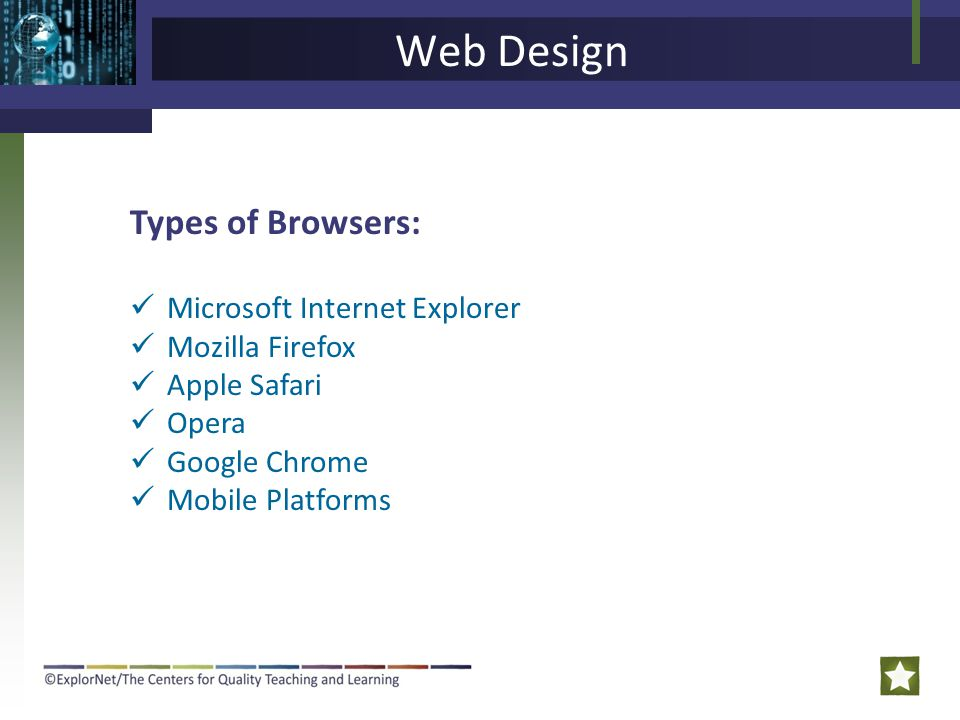 Web Design Types of Browsers: Microsoft Internet Explorer