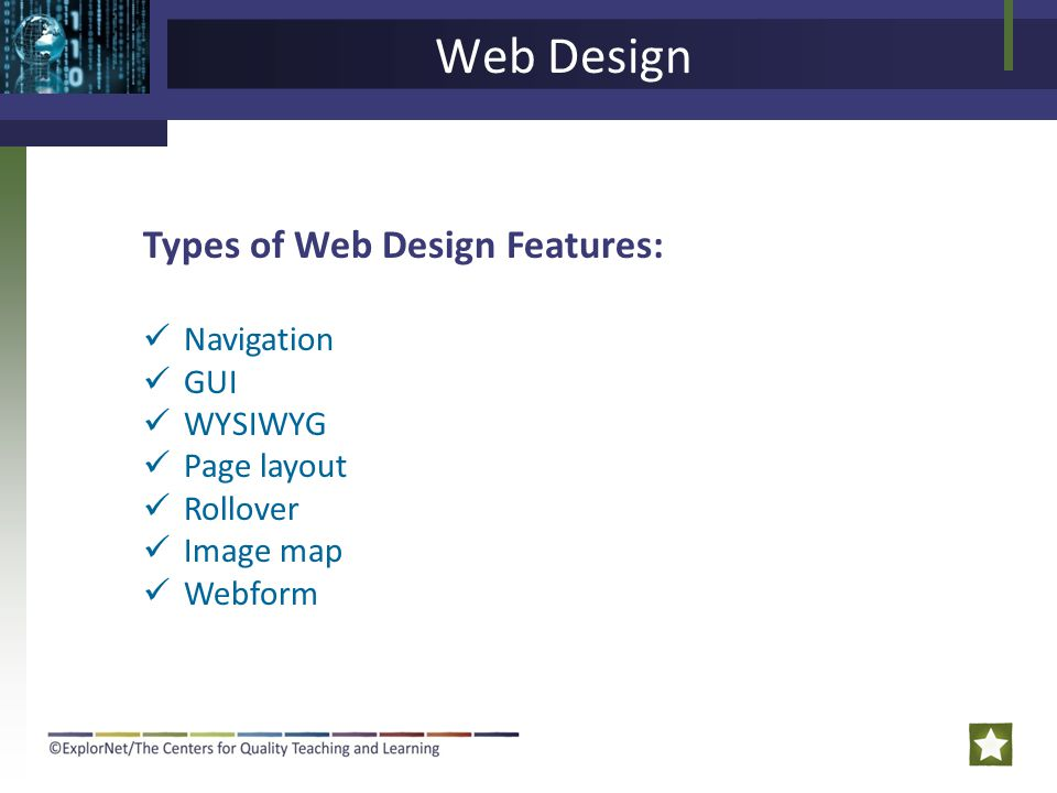 Web Design Types of Web Design Features: Navigation GUI WYSIWYG