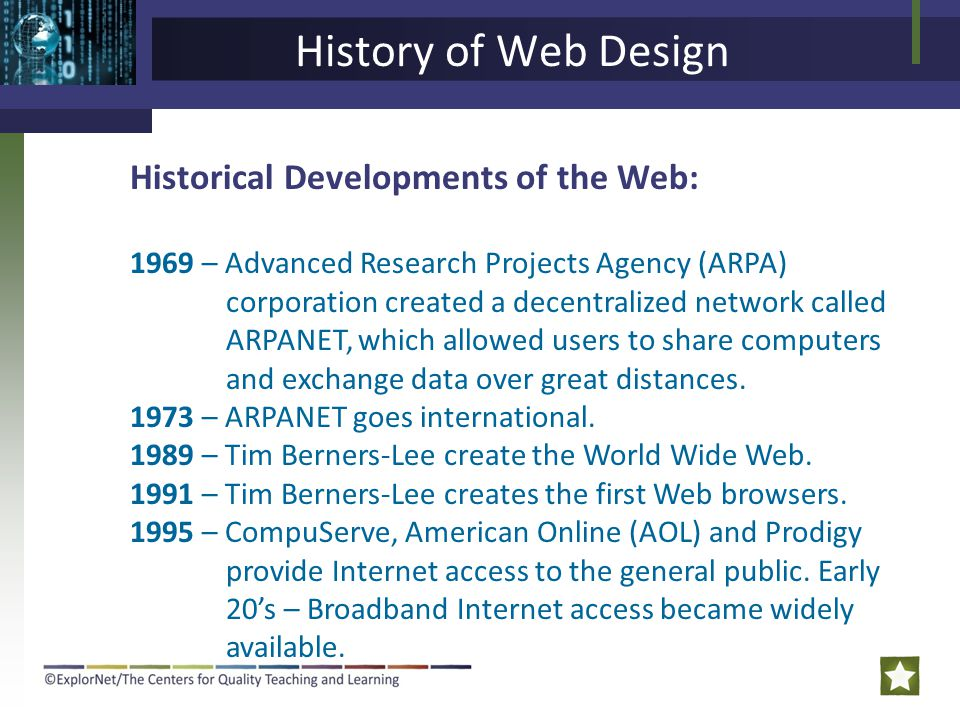 History of Web Design Historical Developments of the Web: