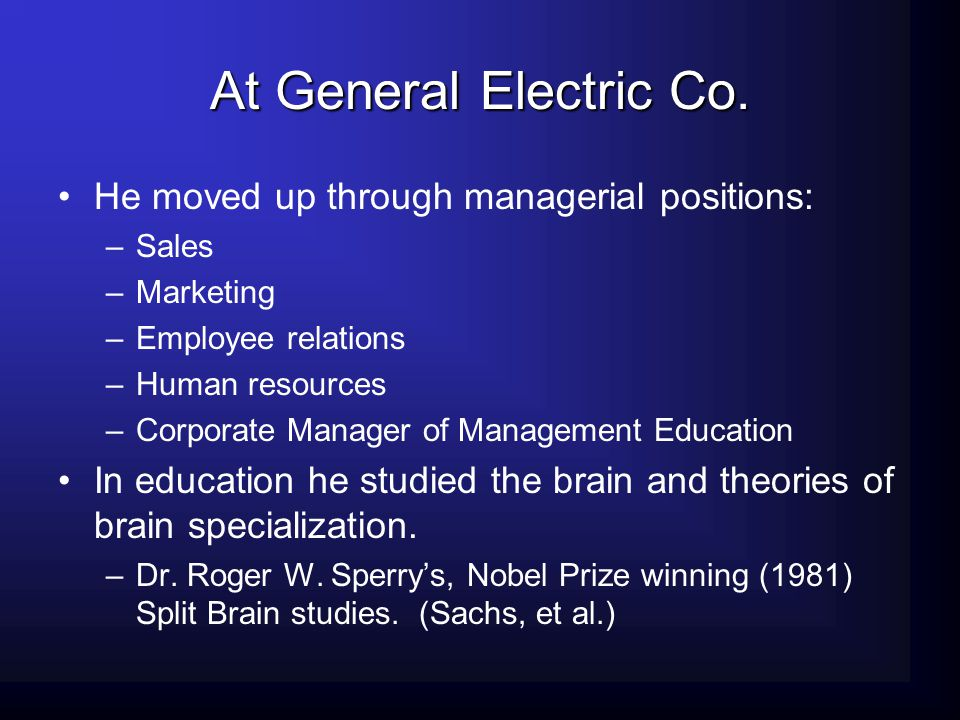 At General Electric Co. He moved up through managerial positions:
