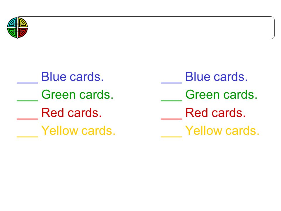 Class Profile Begin End ___ Blue cards. ___ Blue cards.