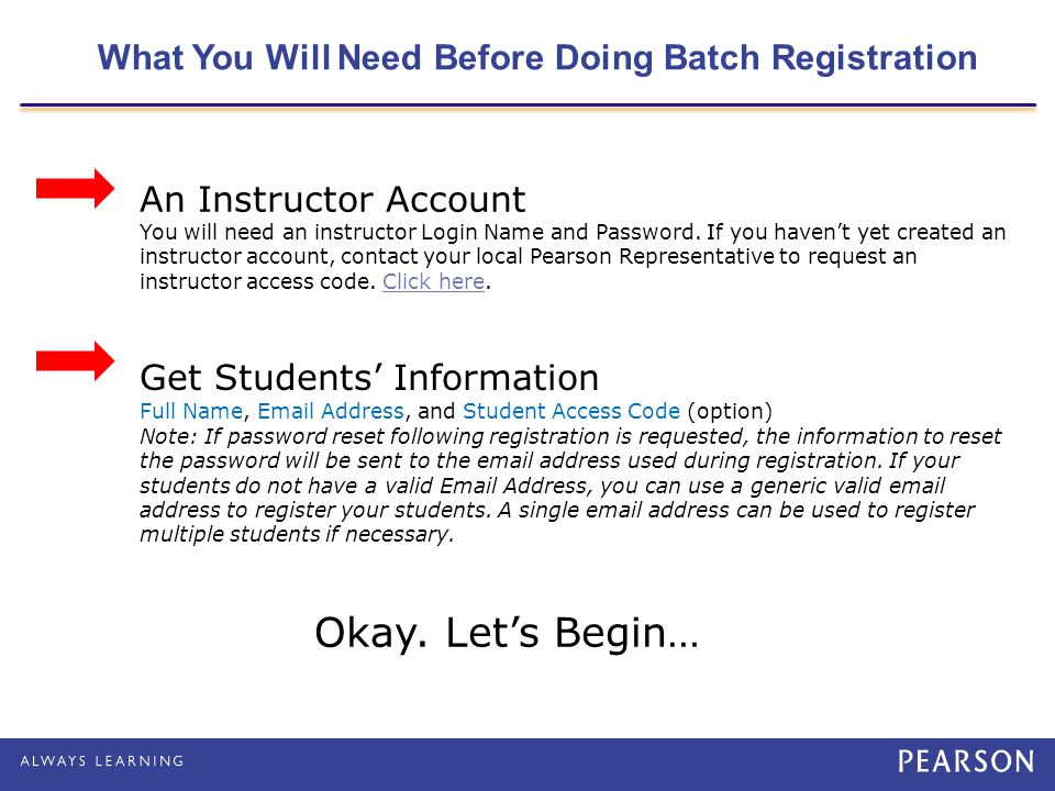 What You Will Need Before Doing Batch Registration
