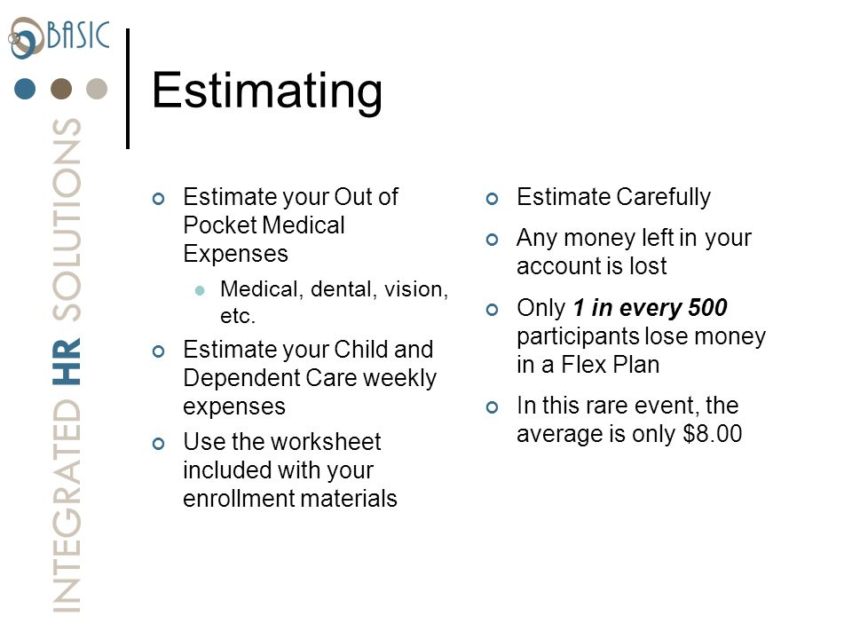 Estimating Estimate your Out of Pocket Medical Expenses