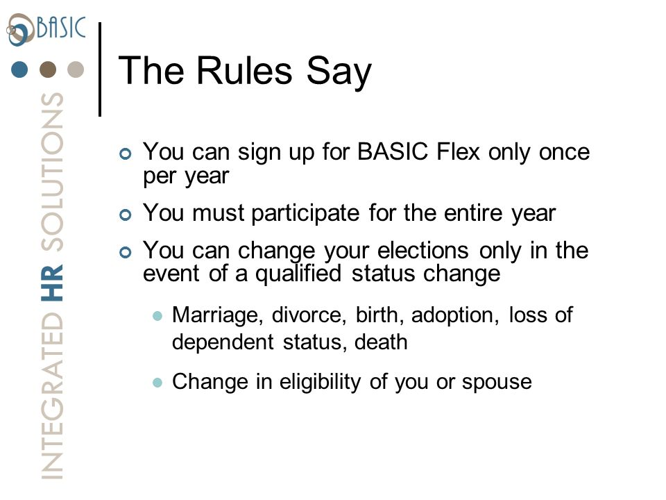 The Rules Say You can sign up for BASIC Flex only once per year