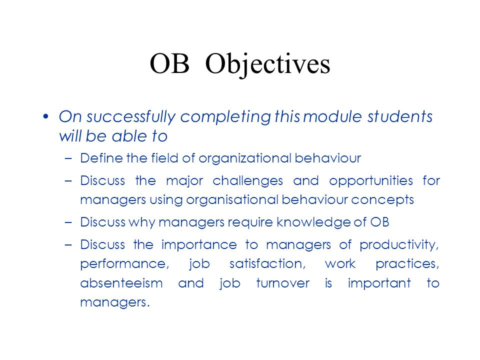 organizational behavior ppt  5 ob objectives
