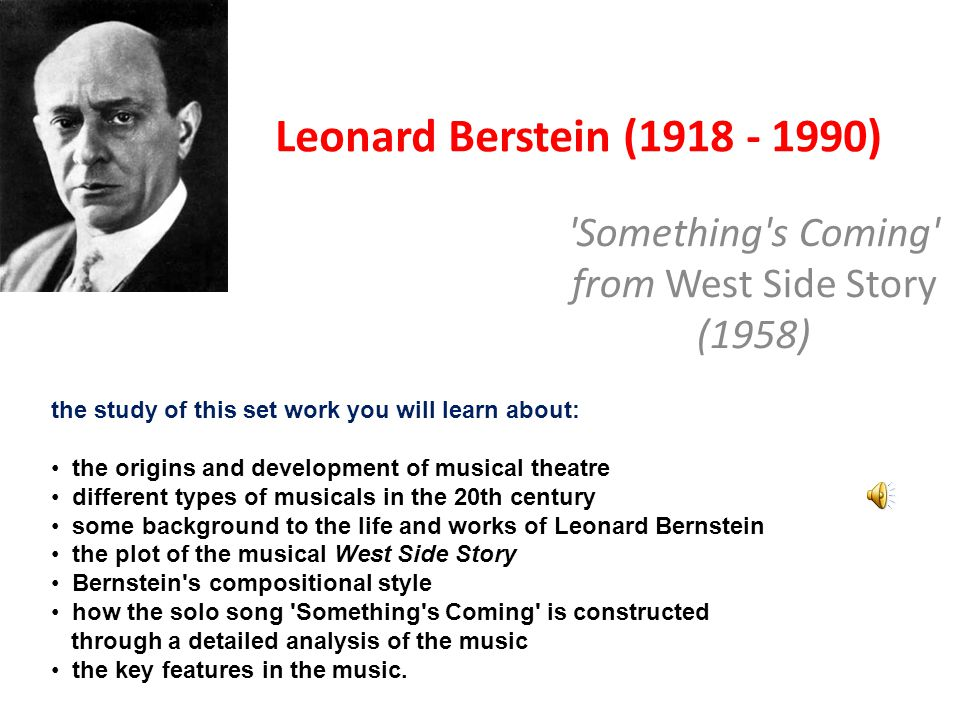 berstein something s coming Find great deals on ebay for leonard bernstein signed in classical, opera and   a thorny work bernstein loved without knowing anything about its composer   cover is in nm condition with ever slight scuffing - edges of box cover not split,.