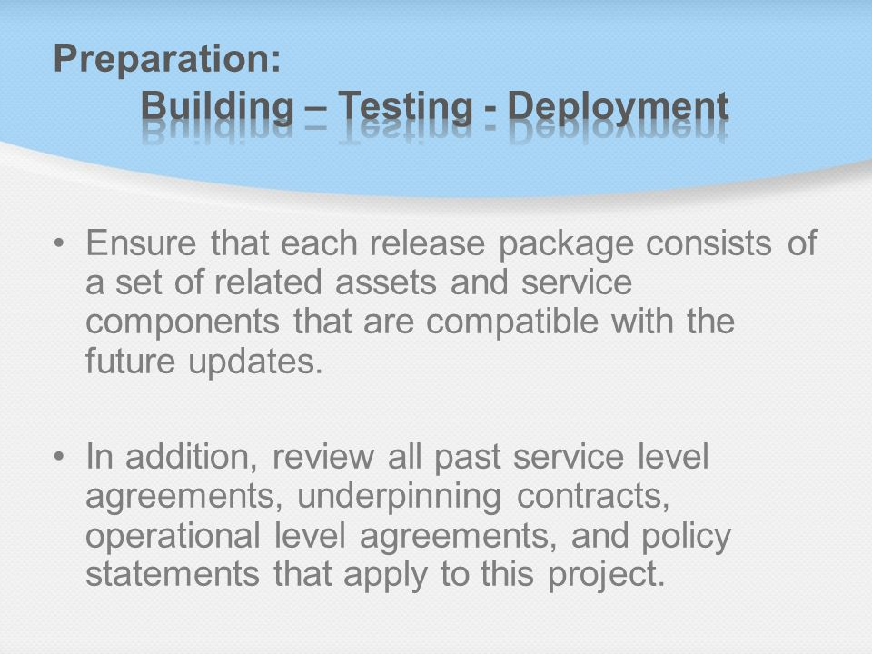 Preparation: Building – Testing - Deployment