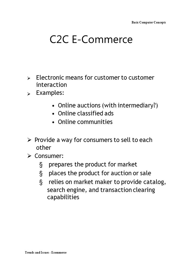 C2C E-Commerce Basic Computer Concepts