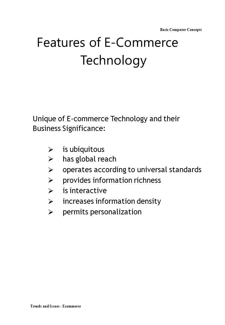 Basic Computer Concepts Features of E-Commerce Technology