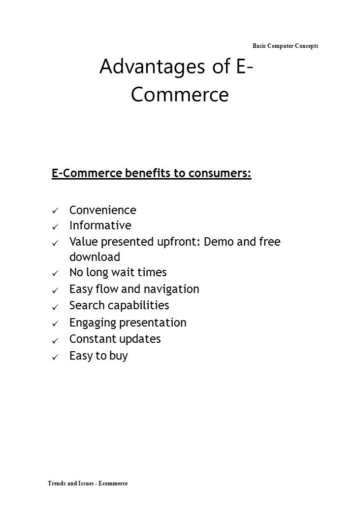 Basic Computer Concepts Advantages of E- Commerce
