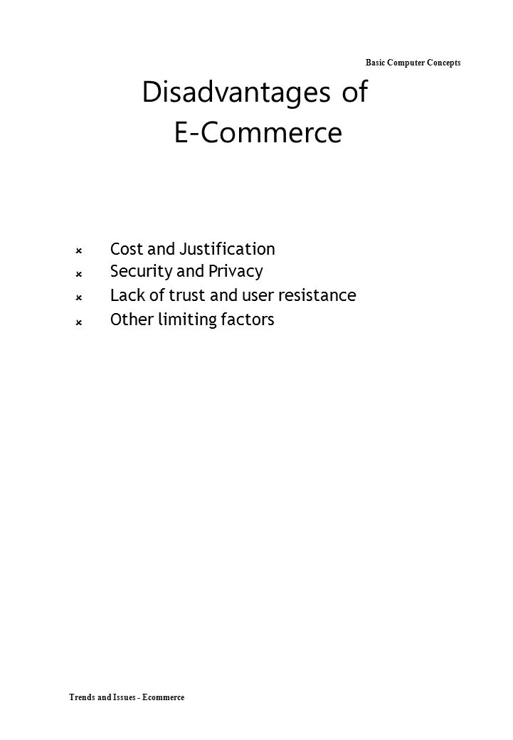 Disadvantages of Basic Computer Concepts E-Commerce