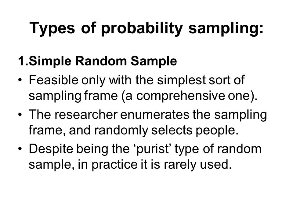 type of sampling methods in research This type of sampling is actually employed by both qualitative and quantitative researchers, but because it is a nonprobability method, we'll discuss it in this section when conducting quota sampling, a researcher identifies categories that are important to the study and for which there is likely to be some variation subgroups.