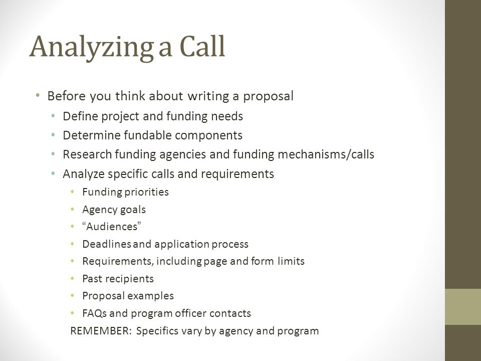 Analyzing a Call Before you think about writing a proposal