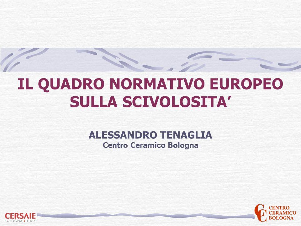 IL QUADRO NORMATIVO EUROPEO Centro Ceramico Bologna