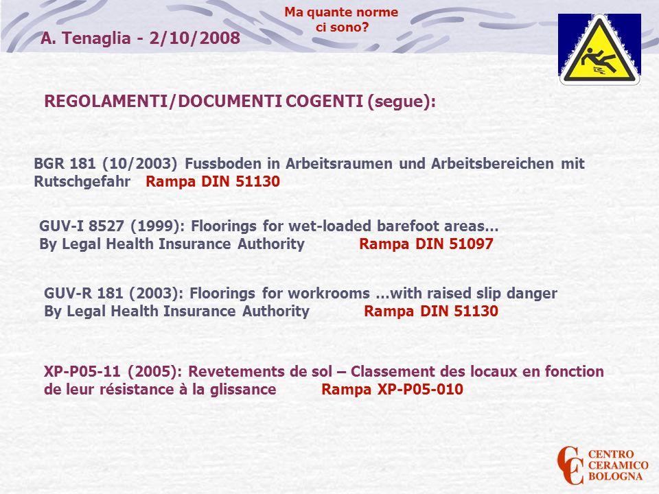 REGOLAMENTI/DOCUMENTI COGENTI (segue):