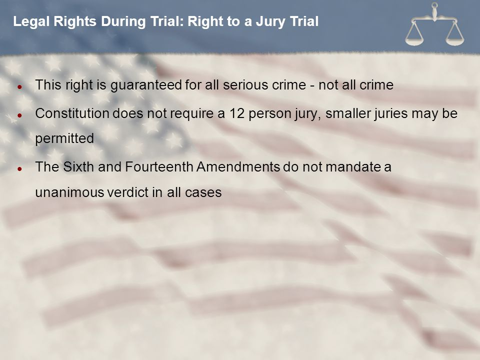 Legal Rights During Trial: Right to a Jury Trial