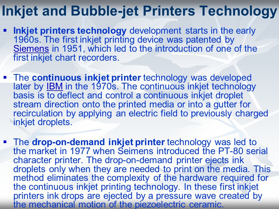 Inkjet and Bubble-jet Printers Technology