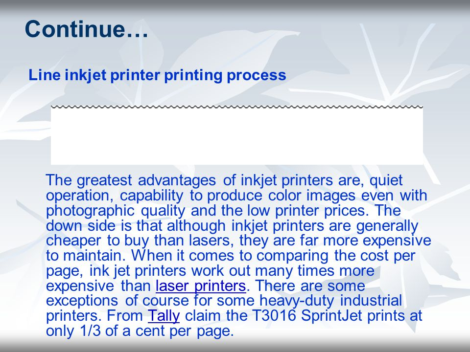 Continue… Line inkjet printer printing process