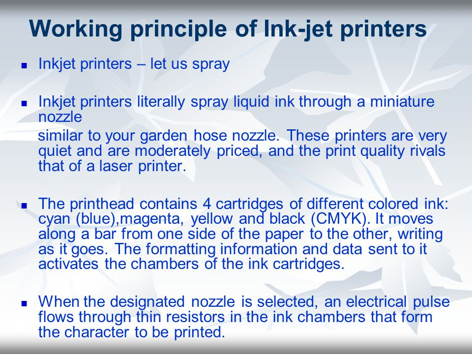 Working principle of Ink-jet printers