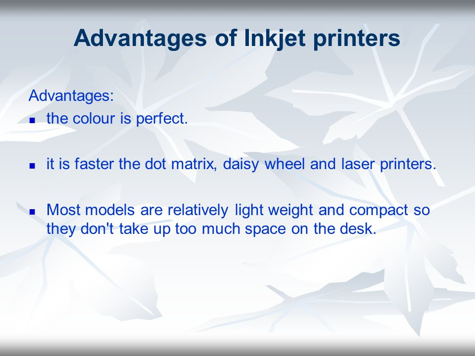 Advantages of Inkjet printers