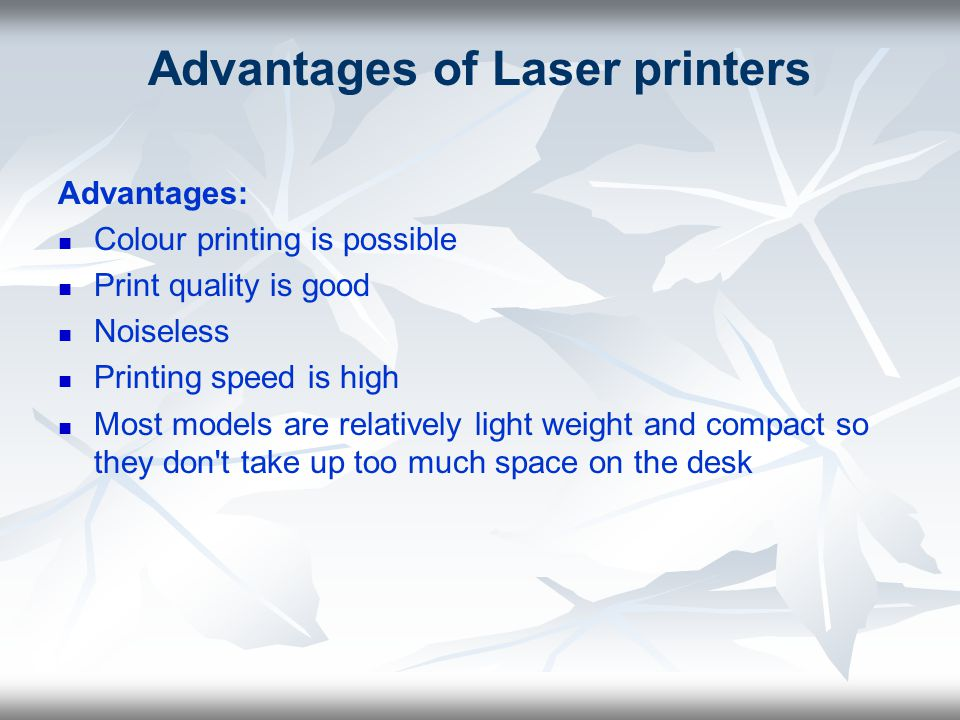 Advantages of Laser printers