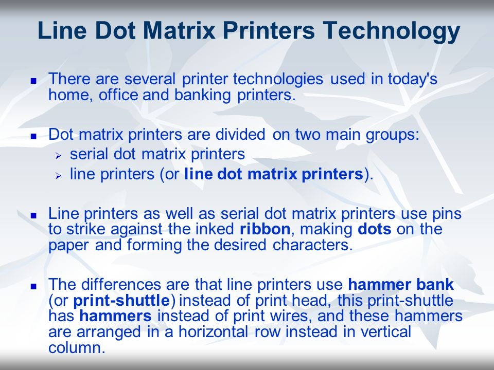 Line Dot Matrix Printers Technology
