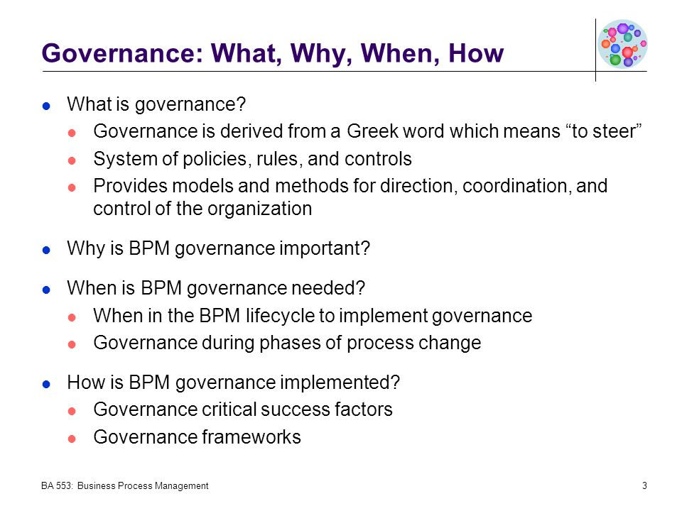 Governance: What, Why, When, How