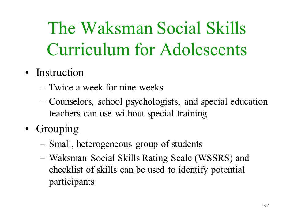 waksman social skills rating scale Using behavior rating scales to assess social skills and antisocial behavior in school settings: development of the school social behavior scales.