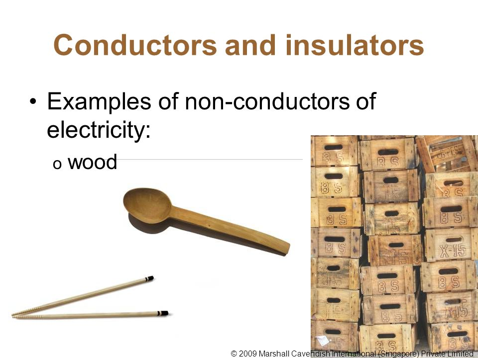 Common Conductors Of Electricity Examples : Conductors of electricity ppt video online download